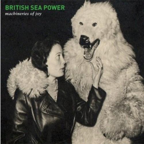 """British Sea Power - """"Machineries Of Joy"""""""