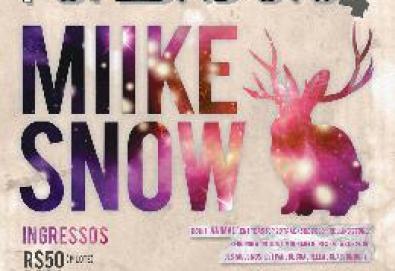 Miike Snow [Porto Alegre]