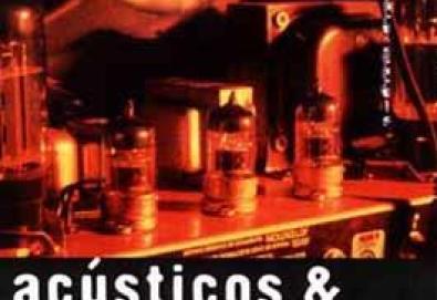 Acústicos & Valvulados (II)