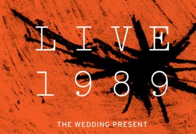 "The Wedding Present lança álbum duplo ""Live 1989"""
