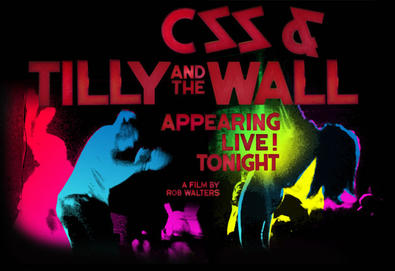 DVD reúne CSS e a banda americana Tilly And The Wall