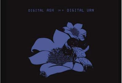 Digital Ash in a Digital Urn