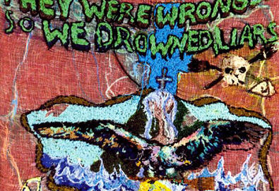They Were Wrong, So We Drowned