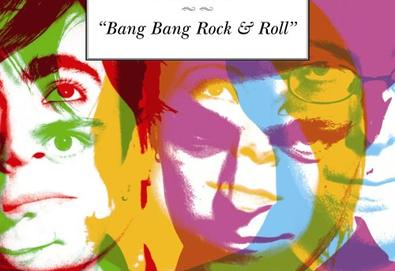 Bang Bang Rock & Roll