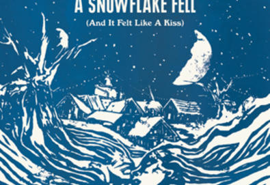A Snowflake Fell (And It Felt Like a Kiss) [EP]