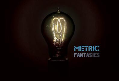 METRIC - Fantasies