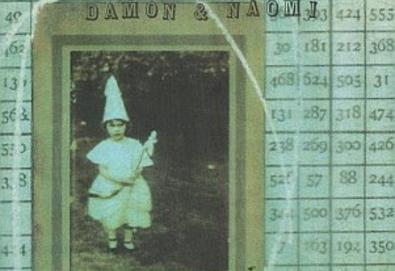 The Wondrous World of Damon & Naomi