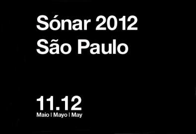 Sónar São Paulo desembarca em maio de 2012; confira as atrações e detalhes do festival