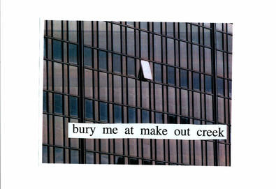 Bury Me at Makeout Creek