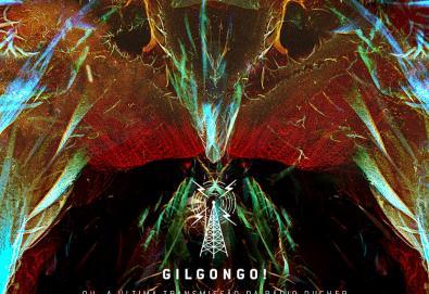 Gilgongo! ou, a Última Transmissão da Rádio Ducher