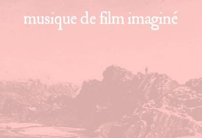 Musique de Film Imaginé