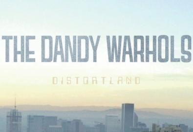 "Dandy Warhols retorna com ""Distortland"""