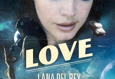 """Novo single: Lana Del Rey - """"Love"""""""