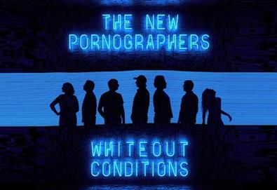 "Ouça o novo álbum do The New Pornographers: ""Whiteout Conditions"""