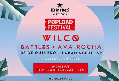 Wilco | Battles | The Libertines | Ava Rocha | Ratatat- Popload Festival 2016