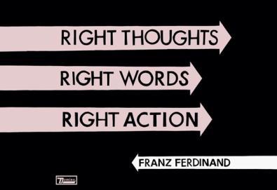 "Ouça o novo álbum do Franz Ferdinand: ""Right Thoughts, Right Words, Right Action"""