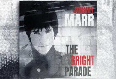 "Ouça: Johnny Marr – ""The Bright Parade"""