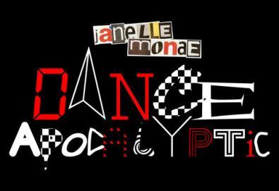 Janelle Monáe - Dance Apocalyptic
