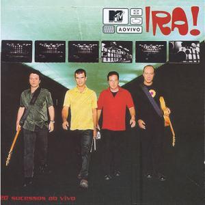 MTV Ao Vivo IRA!