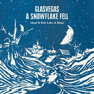 A Snowflake Fell (And It Felt Like a Kiss) [EP]