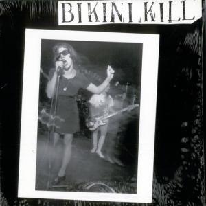 Bikini Kill [EP]