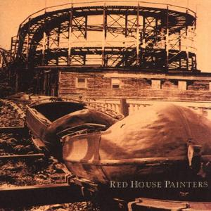 Red House Painters [Rollercoaster]
